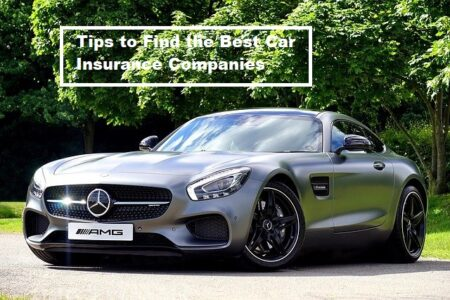 Tips to Find the Best Car Insurance Companies