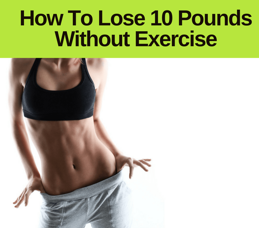 weight lose without exercise